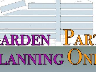 Garden Planning Part One